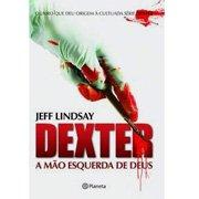 Livro: Dexter, a Mão Esquerda de Deus