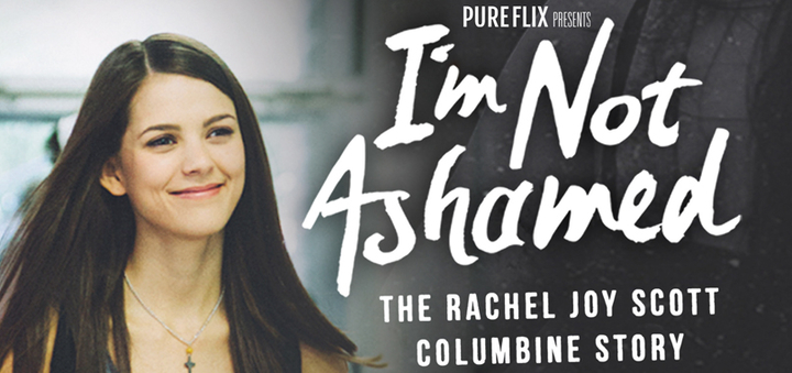im not ashamed - I'm Not Ashamed: The Rachel Joy Scott Columbine Story (2016)